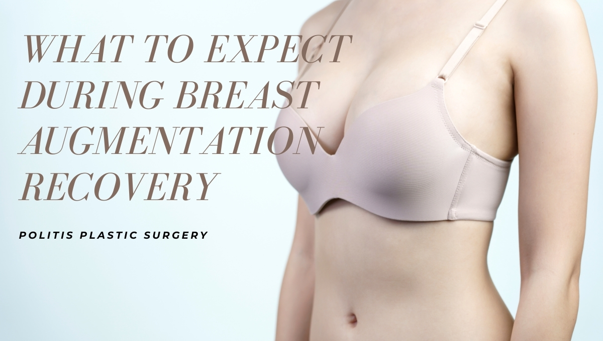 What To Expect During Breast Augmentation Recovery