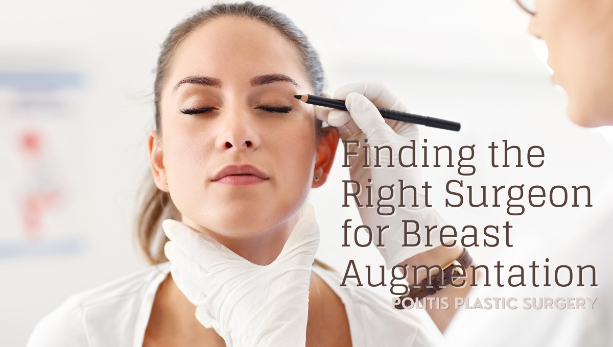 Finding The Right Surgeon For Breast Augmentation