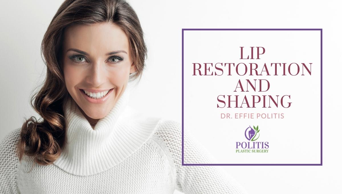 Lip Restoration And Shaping