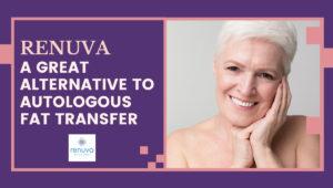 Renuva A Great Alternative To Autologous Fat Transfer 300x170