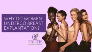 Why Do Women Undergo Breast Explantation 1 300x170