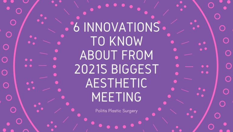 6 Innovations To Know About From 2021s Biggest Aesthetic Meeting 768x435